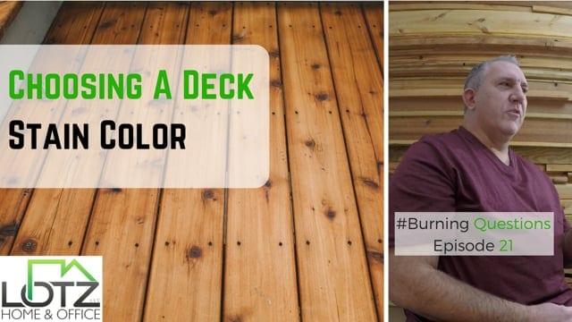 Choosing Deck Stain Color Video