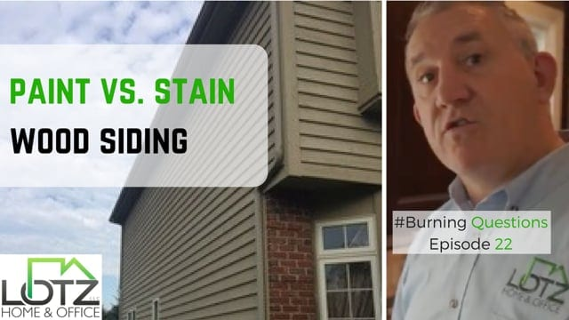 Paint vs Stain Wood Siding Video